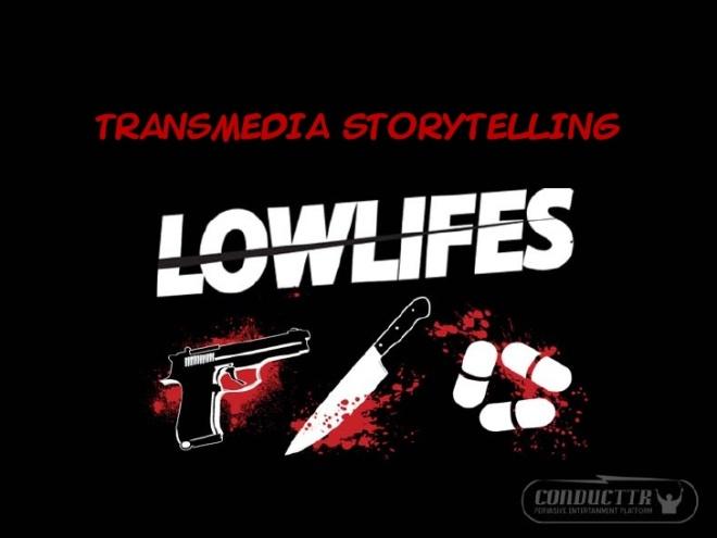 lowlifes-transmedia-storytelling-1-728 (1)